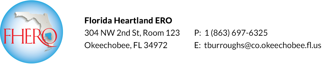 Florida Heartland ERO | tburroughs@co.okeechobee.fl.us | 1.863.697.6325 | ADDRESS:304 NW 2nd St. | Room 123 | Okeechobee, FL 34972