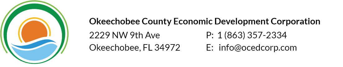 Okeechobee County Economic Development Corporation | 2229 NW 9th Ave Okeechobee, FL 34972 | P: 1 (863) 357-2334 | E: info@ocedcorp.com
